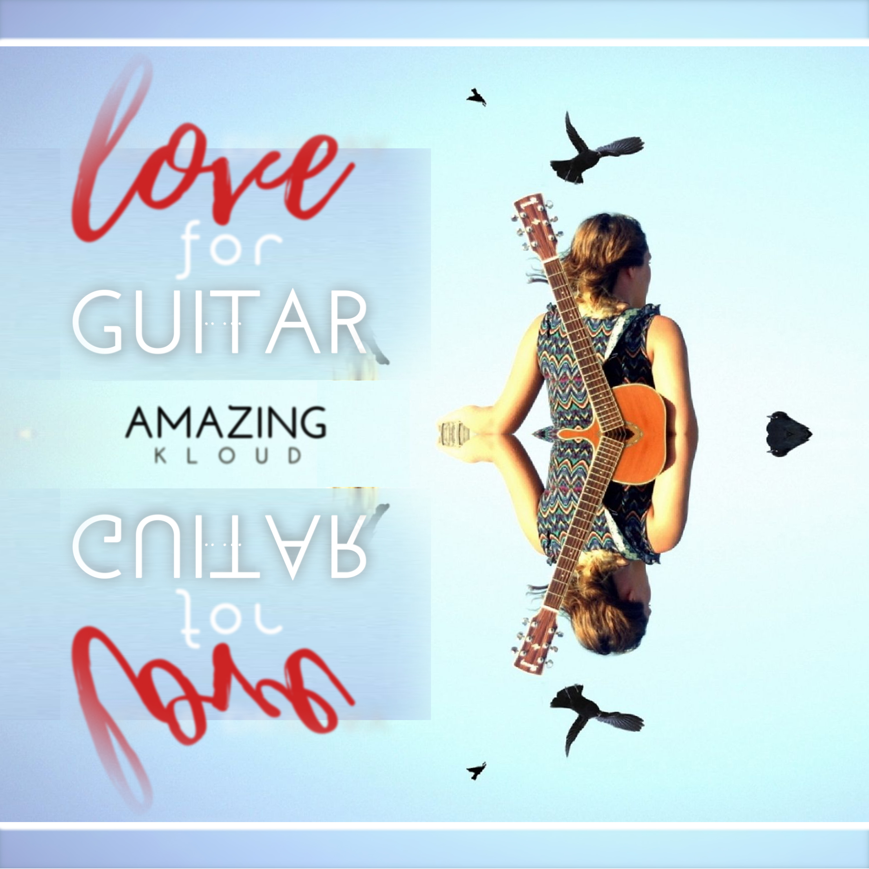 Amazing Kloud Love for Guitar Song Cover